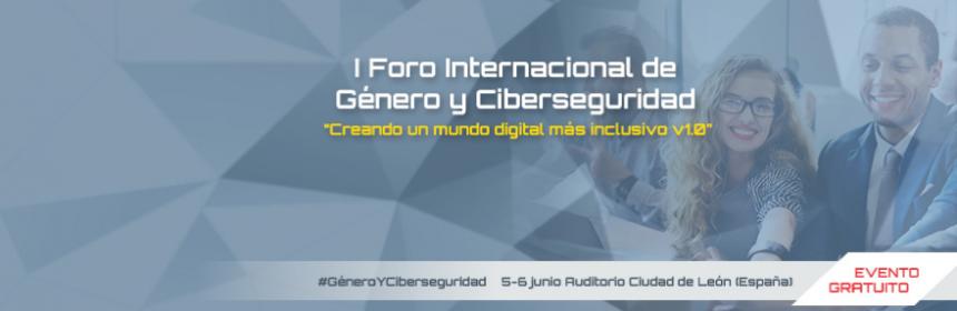 I Foro Internacional de Género y Ciberseguridad